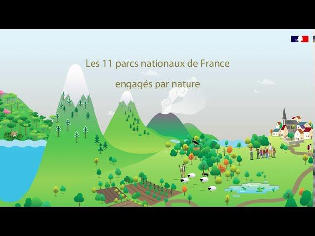 «Engagés par nature»: les parcs nationaux de France en chiffres-clés